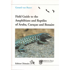 Field Guide to the Amphibians and Reptiles of Aruba, Curaçao and Bonaire